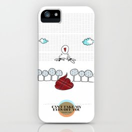 LOVE IN OUR OPINION - CAN'T TAKE MY EYES OFF YOU iPhone Case