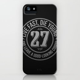 Live fast die young iPhone Case