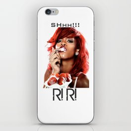 Ssshhh Rihanna! iPhone Skin