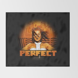 Perfect - The Supreme Being Throw Blanket