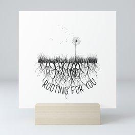 Rooting for U Mini Art Print