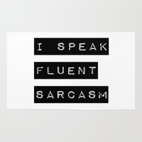 sarcasm Area & Throw Rugs featuring I Speak Fluent Sarcasm by Poppo Inc.