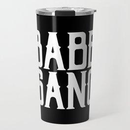 Babe Gang - White Travel Mug