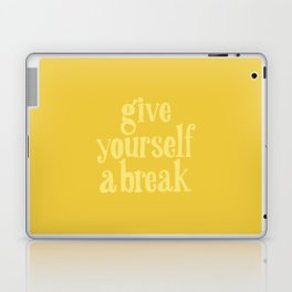 Give Yourself a Break Laptop & iPad Skin