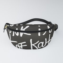 When the funk is out of Kontrol Street Art Black and white graffiti Fanny Pack