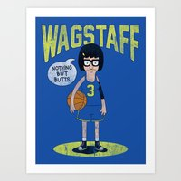 tina belcher Art Prints featuring Tina - Nothing But Butts by Wizz Kid