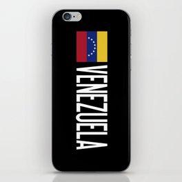 Venezuela: Venezuelan Flag & Venezuela iPhone Skin