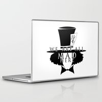 mad hatter Laptop & iPad Skins featuring Mad Hatter by Rose's Creation