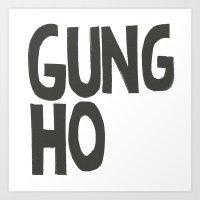 GUNG HO Art Print