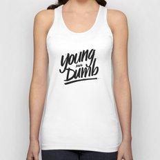 young & dumb Unisex Tank Top