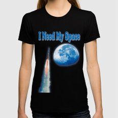 I Need My Space Womens Fitted Tee MEDIUM Black