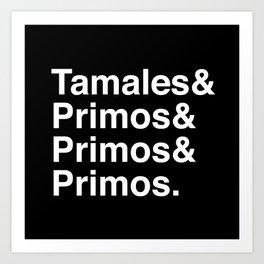Latinxmas: Tamales & Primos Art Print