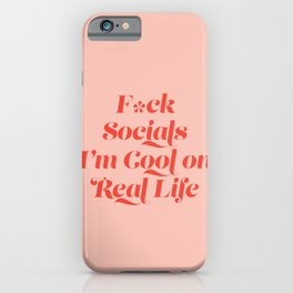 I'm cool on Real Life iPhone Case