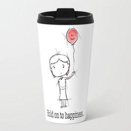 hold on to happiness Travel Mug