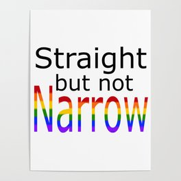 Straight But Not Narrow (black text) Poster