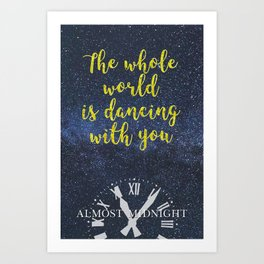 Almost Midnight Quote Art Print