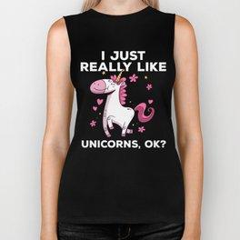 I Just Really Like Unicorns, OK? Cute Unicorn Biker Tank
