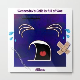 Wednesday's Child Metal Print