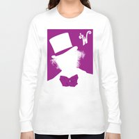 willy wonka Long Sleeve T-shirts featuring Willy Wonka Tribute Poster by stefano manca
