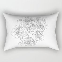 I'm going to be okay Rectangular Pillow