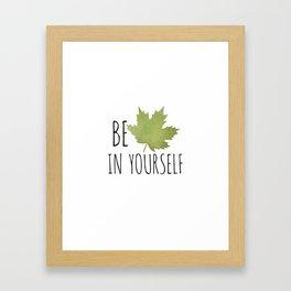 Beleaf In Yourself Framed Art Print