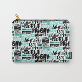 true noble right lovely admirable Carry-All Pouch