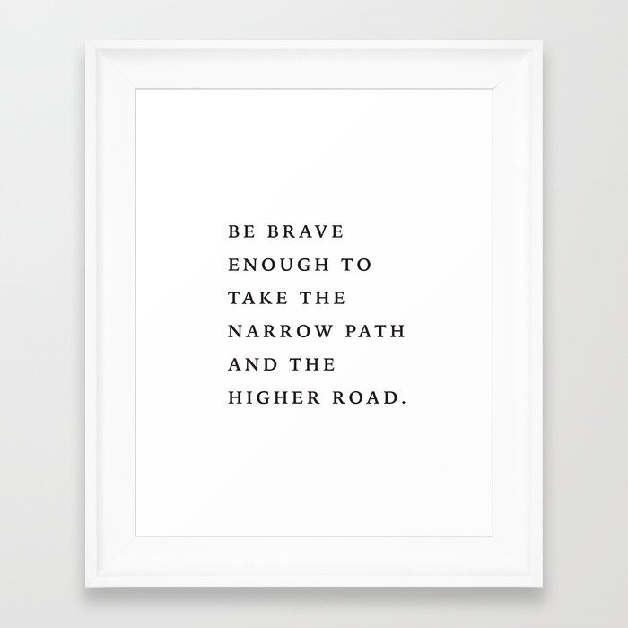 Be Brave Framed Art Print