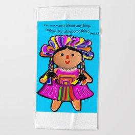 Phil.4:6 Do Not Worry Doll Beach Towel