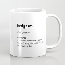 Bedgasm black and white contemporary minimalism typography design home wall decor bedroom Coffee Mug