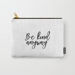 Motivational Instant Download Print Black and white Home Decor print Minimalistic Typo print Printab Carry-All Pouch