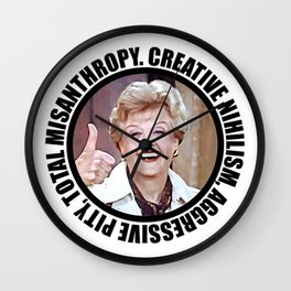 Nihilistic quotes by Jessica Fletcher: Creative Nihilism, Aggressive Pity, Total Misantropy Wall Clock