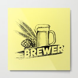 Brewer Hop Malt Beer II - Drinking Beer Gift Metal Print