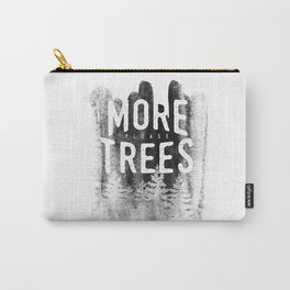 More trees Carry-All Pouch