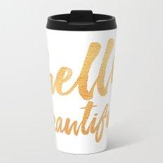 Hello Beautiful - Gold Typography Metal Travel Mug