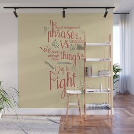 Grace Hopper quote, I always try to Fight That, Color version, inspiration, motivation, sentence Wall Mural