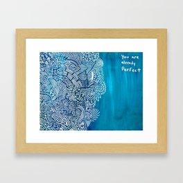 you are already Perfect Framed Art Print