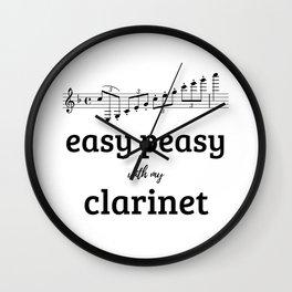 Easy peasy with my clarinet Wall Clock