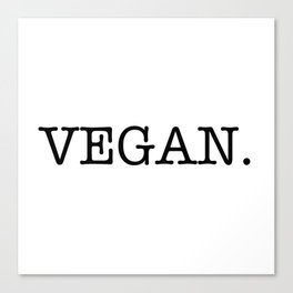 VEGAN. Canvas Print