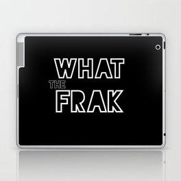 what the frak Laptop & iPad Skin