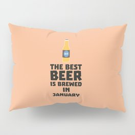 Best Beer is brewed in May T-Shirt for all Ages Pillow Sham