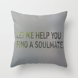 Let me help you soul 4 Throw Pillow