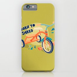 Born to Shred Vintage Tricycle iPhone Case