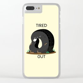 Tired Out Clear iPhone Case