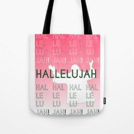 Hallelujah 2 Tote Bag