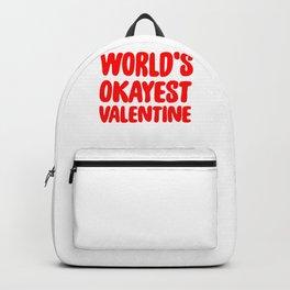 World's Okayest Valentine Funny Valentine's Day Backpack