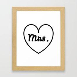 I'm a Mrs. Framed Art Print