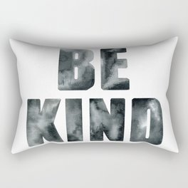 Quote. Be kind. Rectangular Pillow