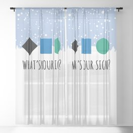What's Your Sign? for Ski and Snowboard Lovers Sheer Curtain