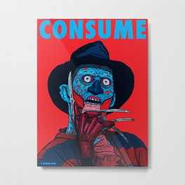 CONSUME: FREDDY KRUEGER Metal Print