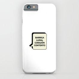 Barriga llena, Corazón contento iPhone Case